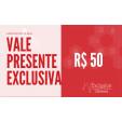 Cartão Presente Voucher R$ 50,00 - Exclusiva Utilidades